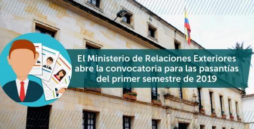 El Ministerio de Relaciones Exteriores abre la convocatoria para las pasantías del primer semestre de 2019